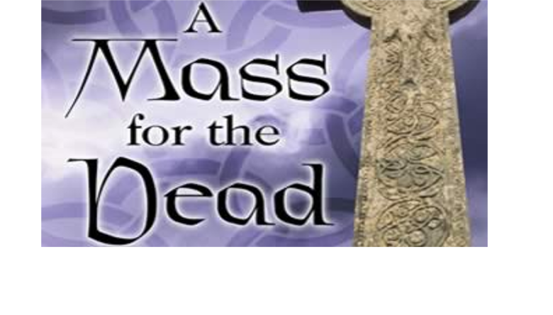 Mass for the Dead 21st November video available